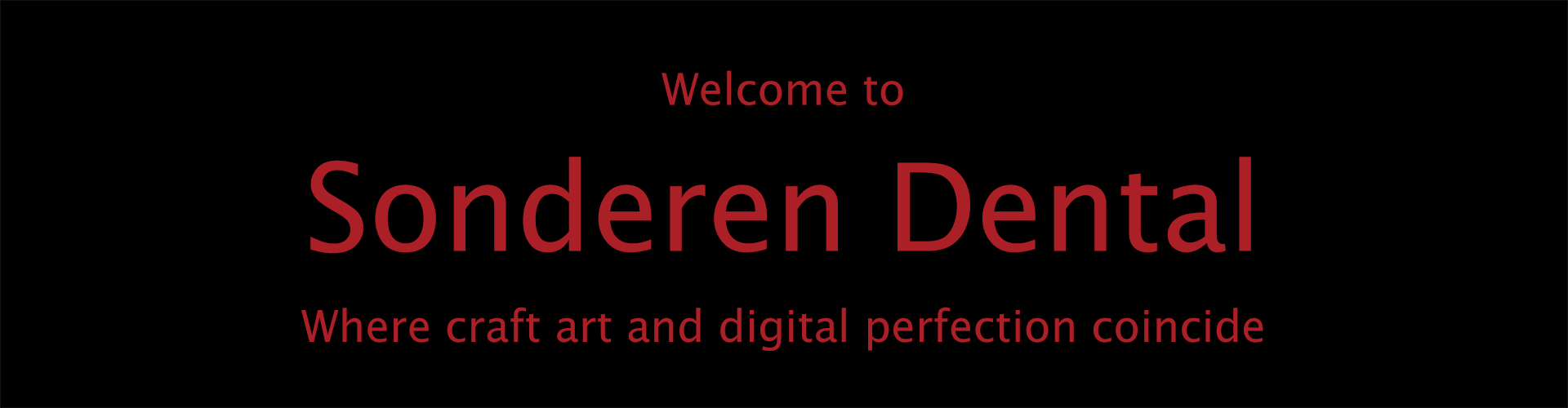 Welcome to Sonderen Dental